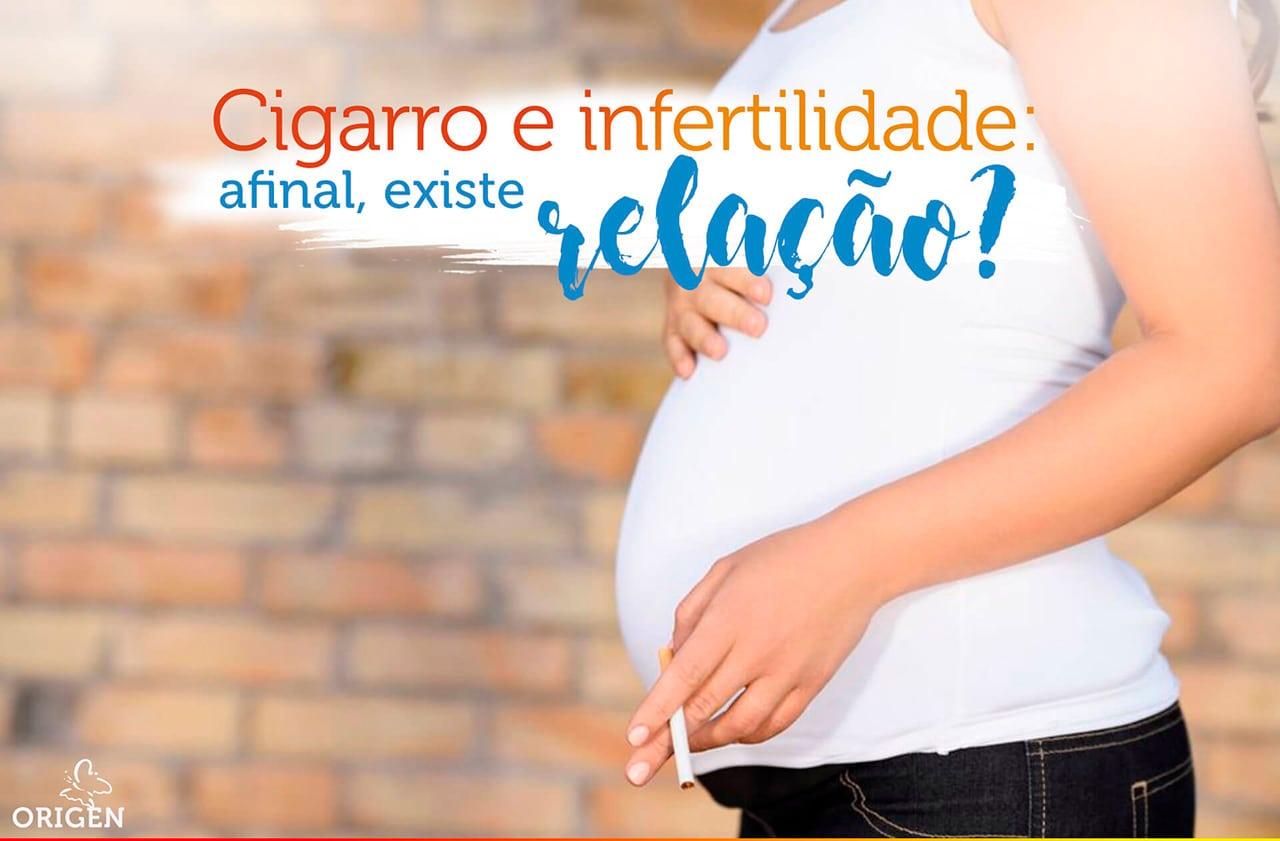 Cigarro e infertilidade: afinal, existe relação?