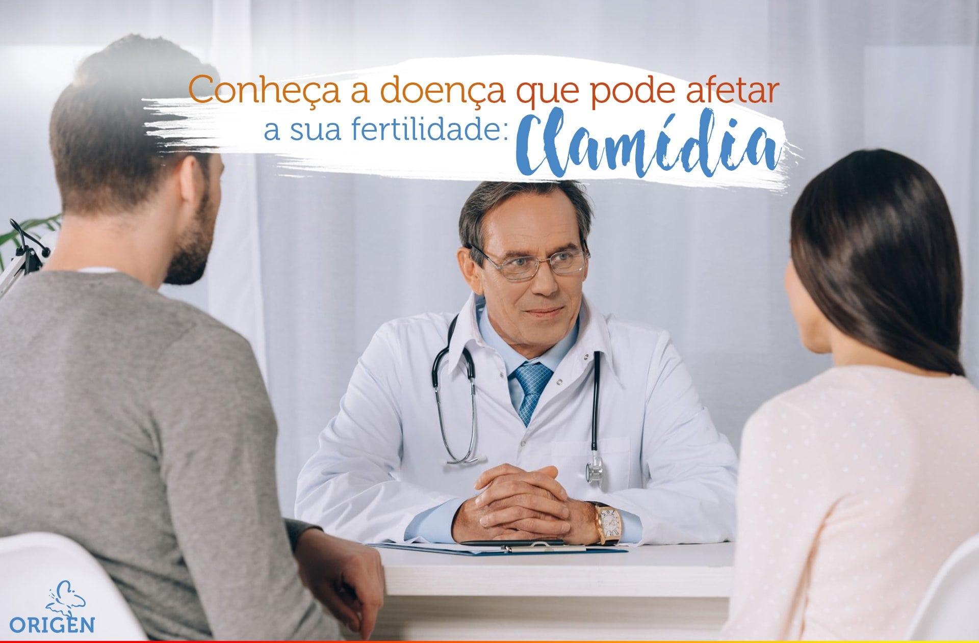 Clamídia: conheça a doença que pode afetar a sua fertilidade