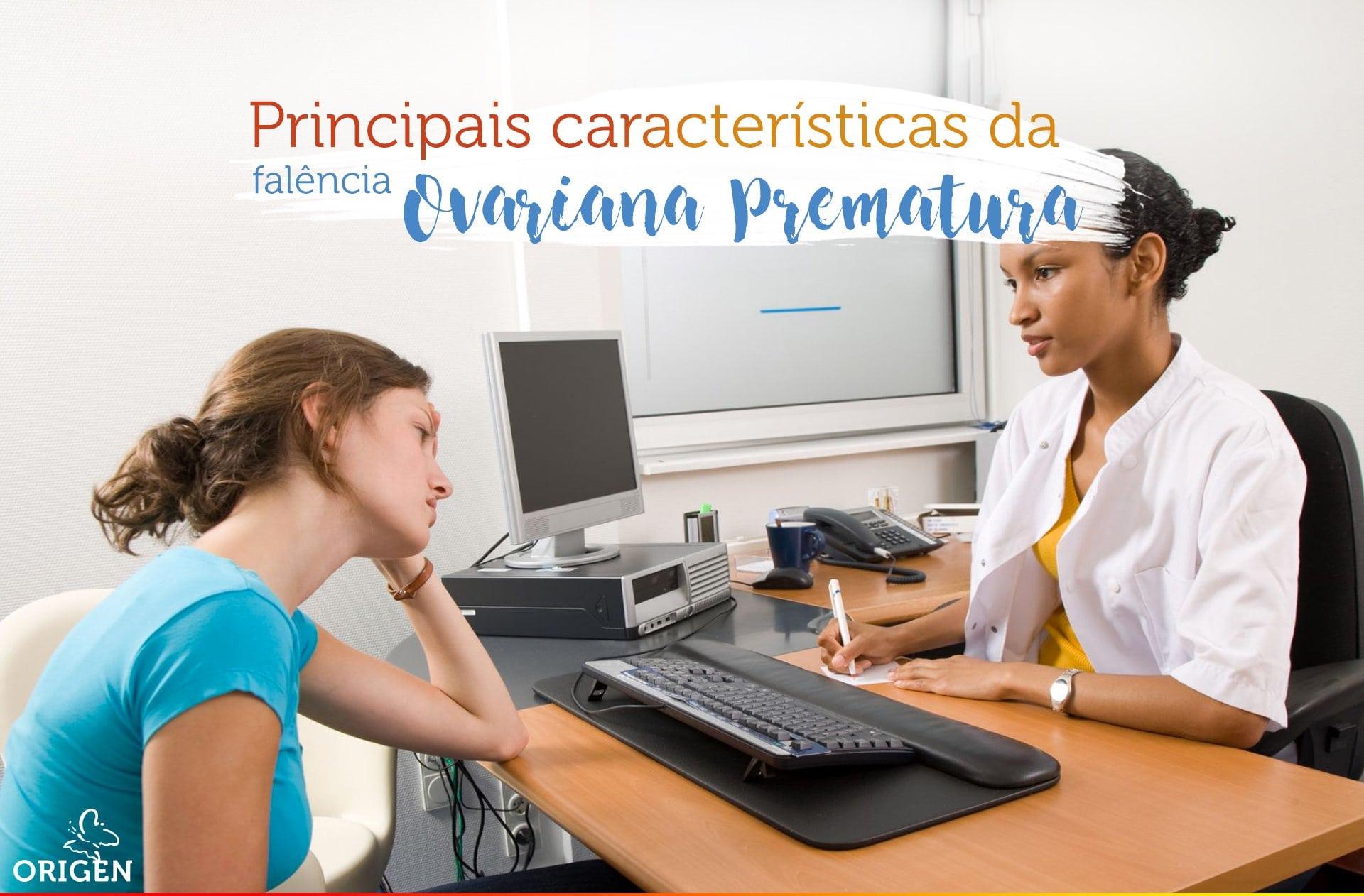Conheça as principais características da Falência Ovariana Prematura