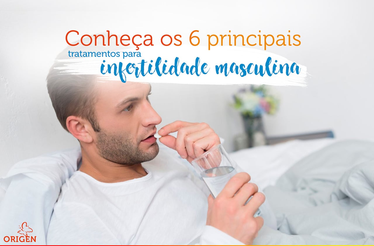 Conheça os 6 principais tratamentos para infertilidade masculina