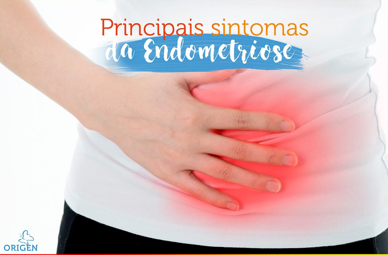Esclarecemos os principais sintomas da Endometriose