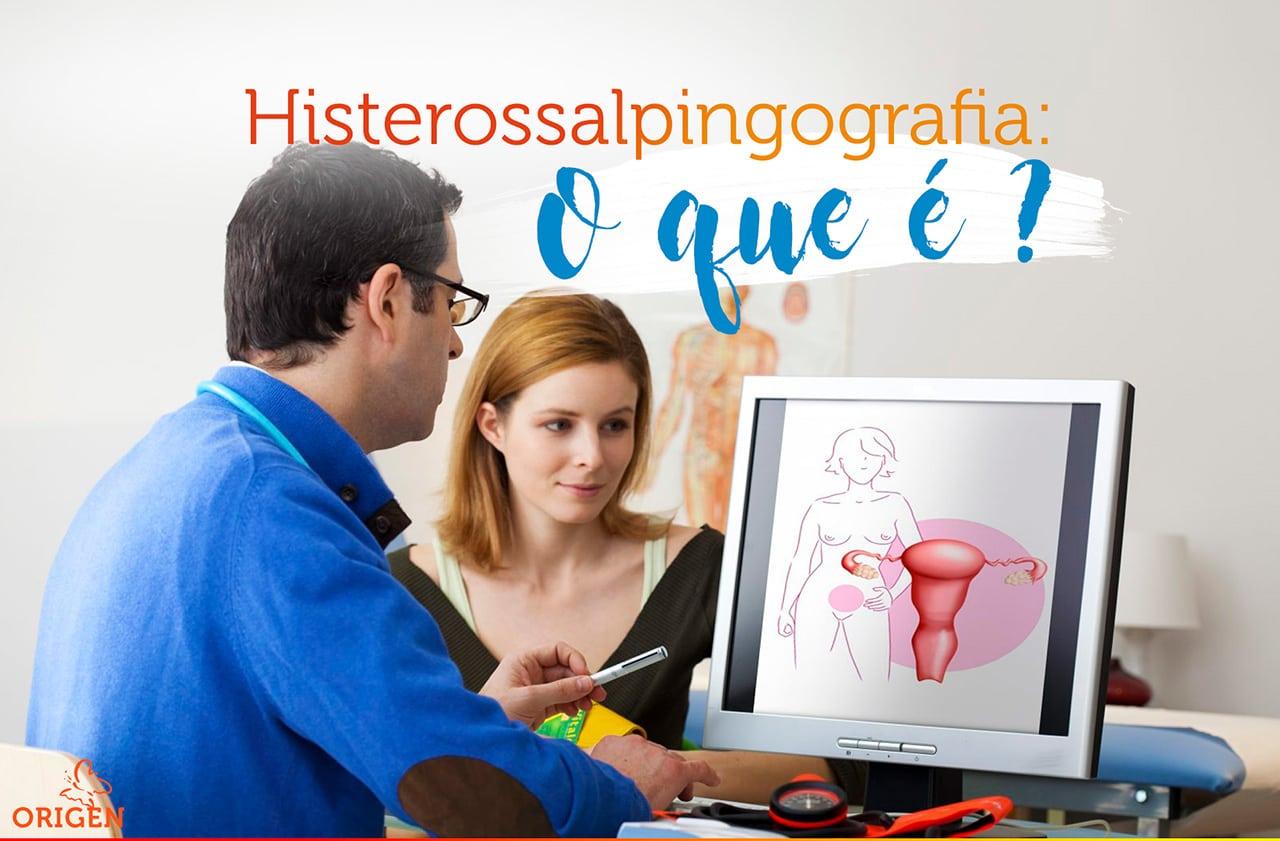 Exame de Histerossalpingografia: entenda mais sobre esse assunto!