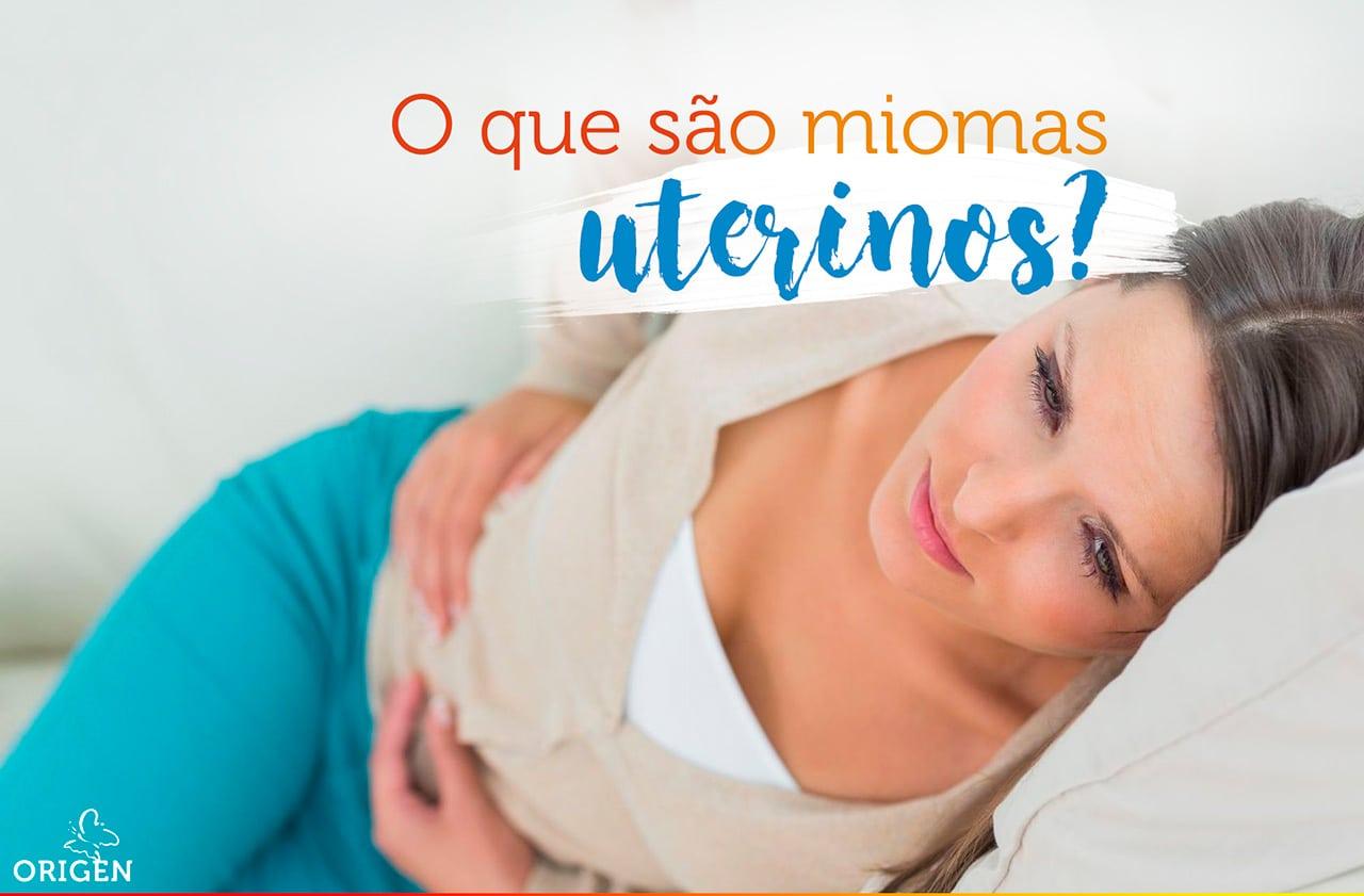 O que são miomas uterinos?