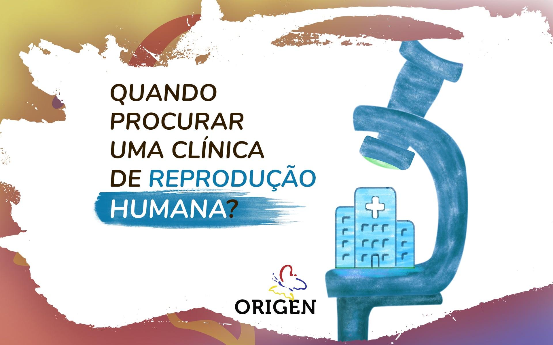 Quando procurar uma clínica de reprodução humana?