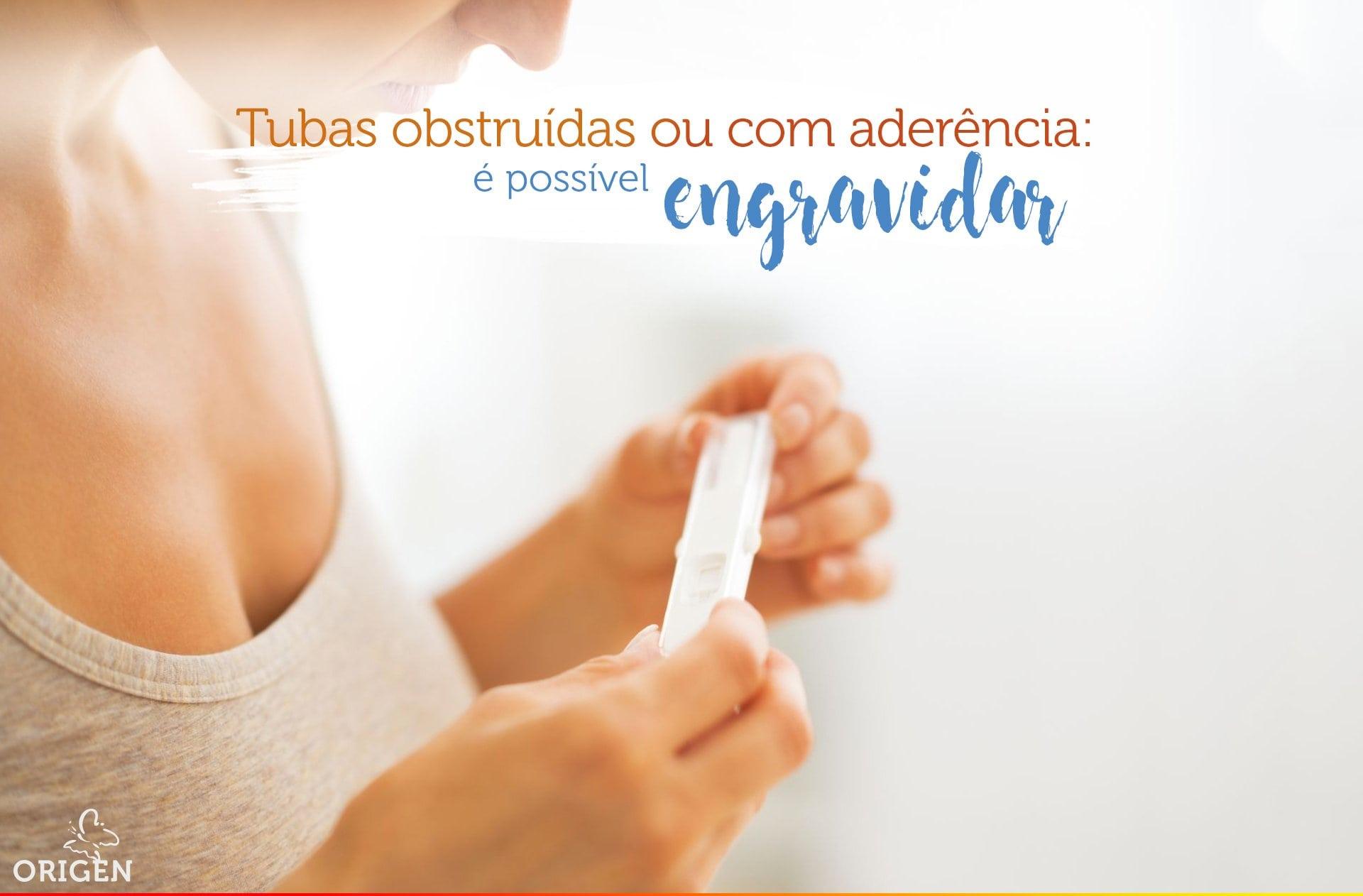 Tubas obstruídas ou com aderência: é possível engravidar?
