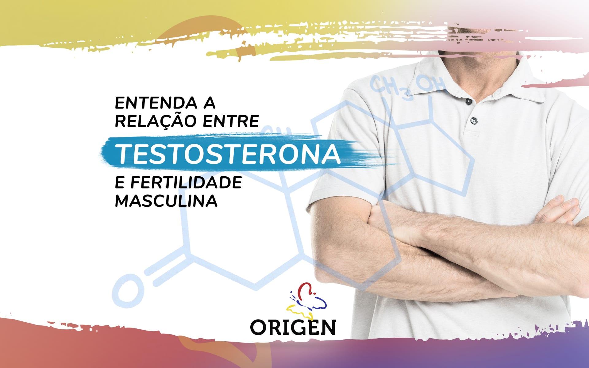 Fertilidade masculina e testosterona: entenda a relação