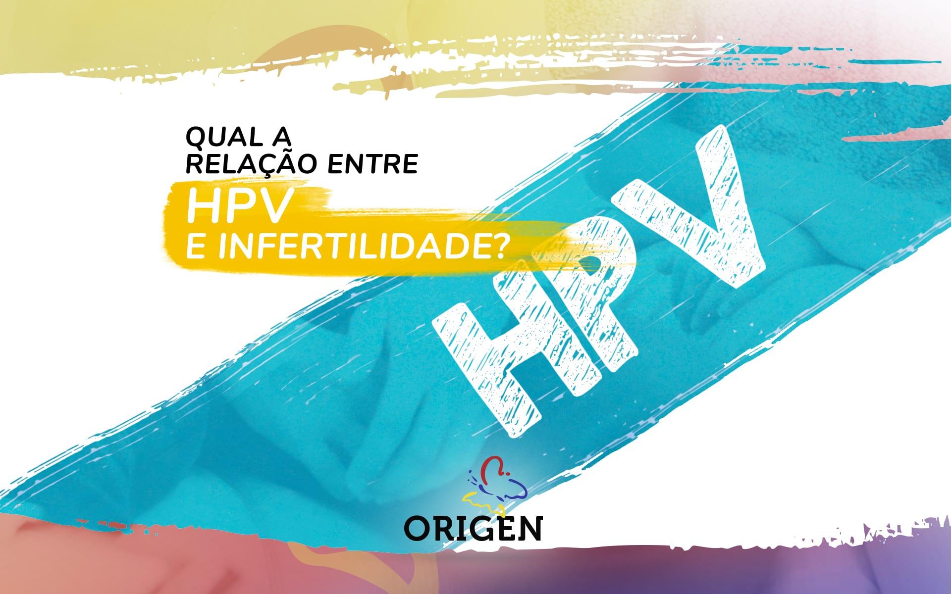 Infertilidade e HPV: qual a relação?