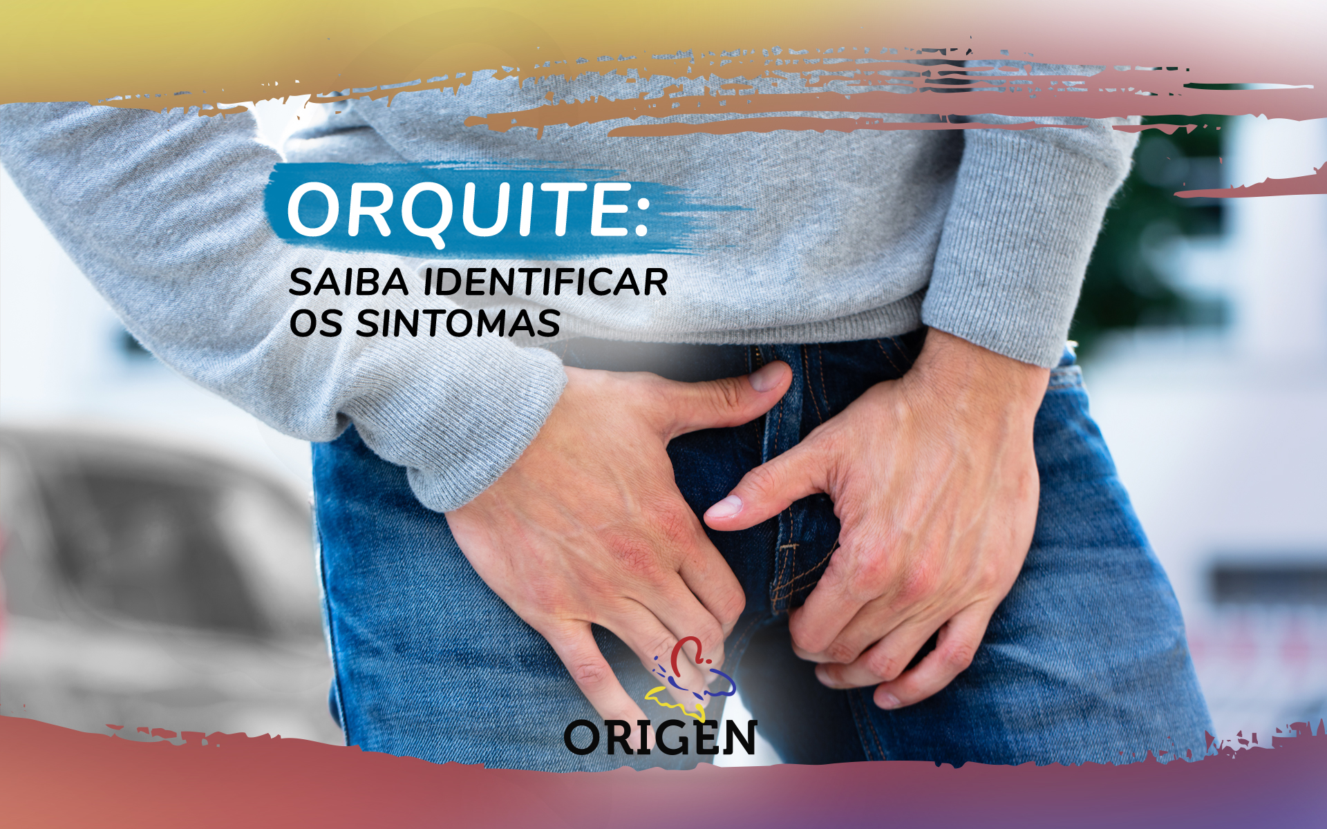 Orquite: saiba identificar os sintomas