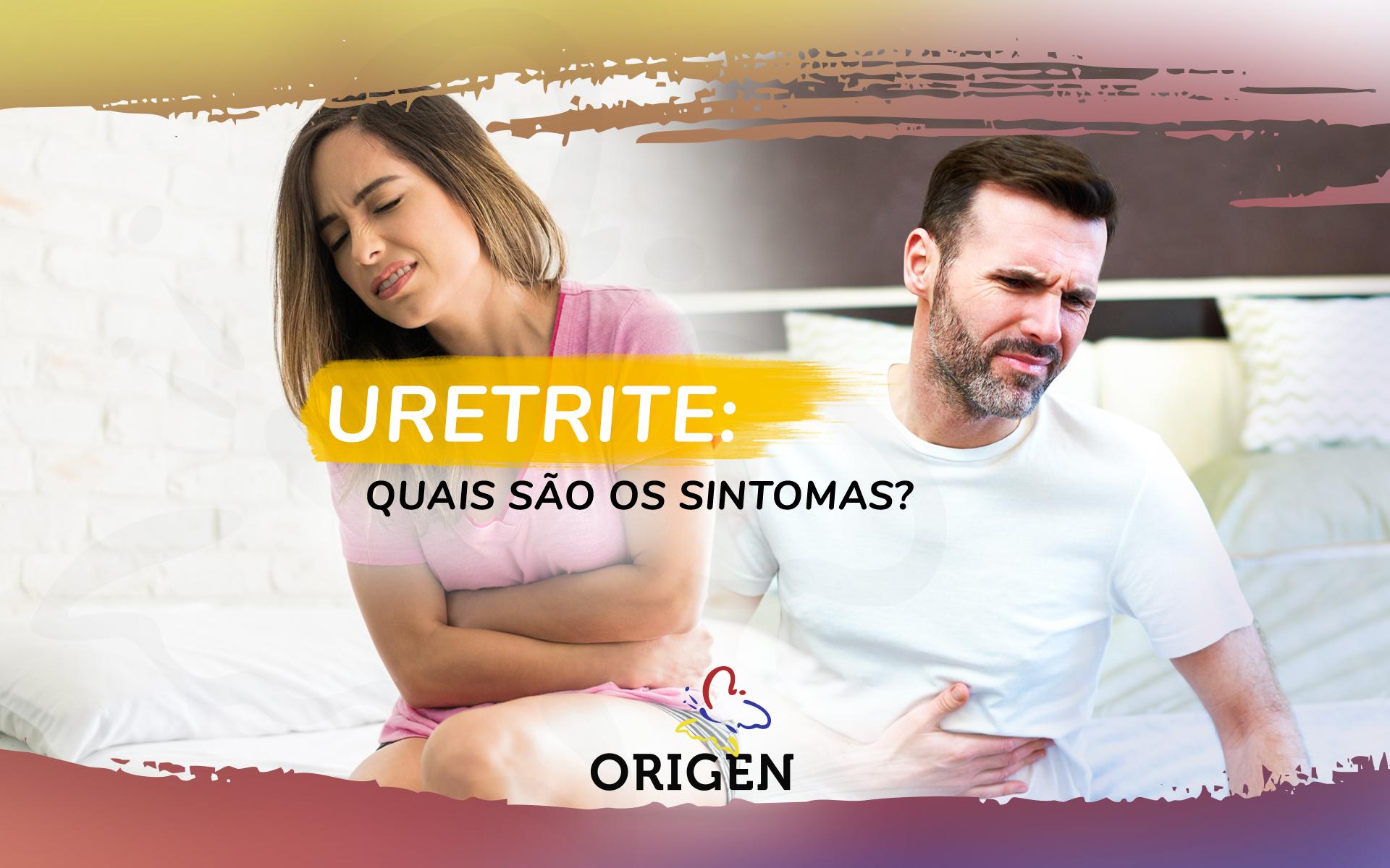 Uretrite: quais são os sintomas?
