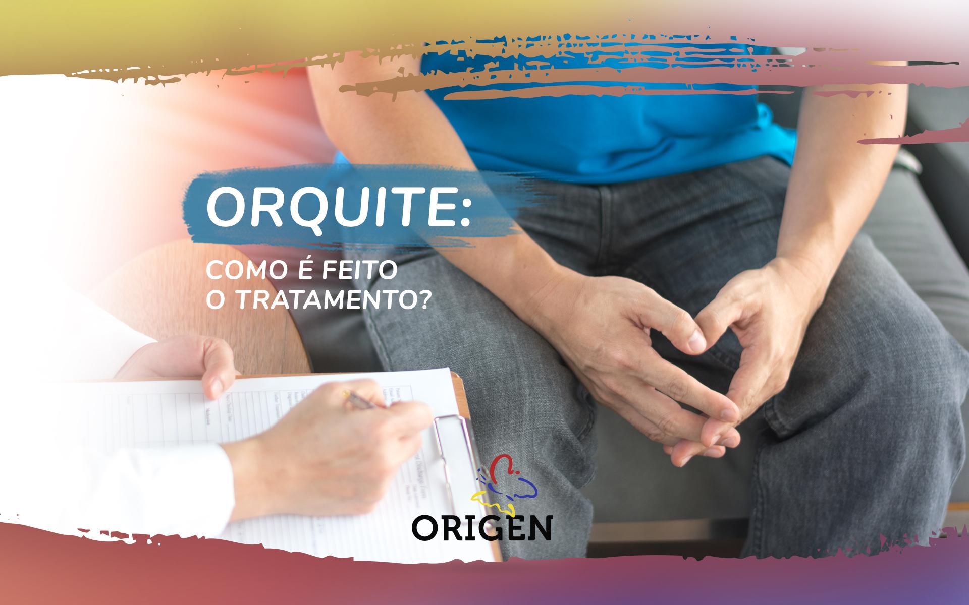 Orquite: como é feito o tratamento?