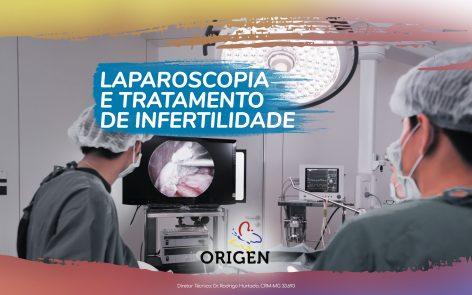 Laparoscopia e tratamento de infertilidade
