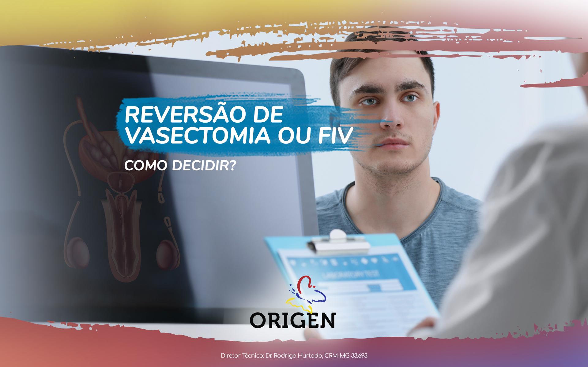 Reversão de vasectomia ou FIV: como decidir?